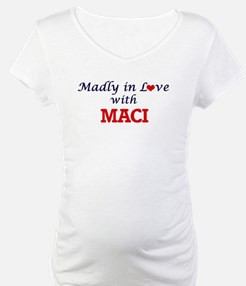 Madly in Love with Maci Shirt
