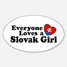 Everyone Loves a Slovak Girl Oval Decal