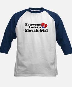 Everyone Loves a Slovak Girl Tee