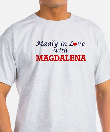 Madly in Love with Magdalena T-Shirt