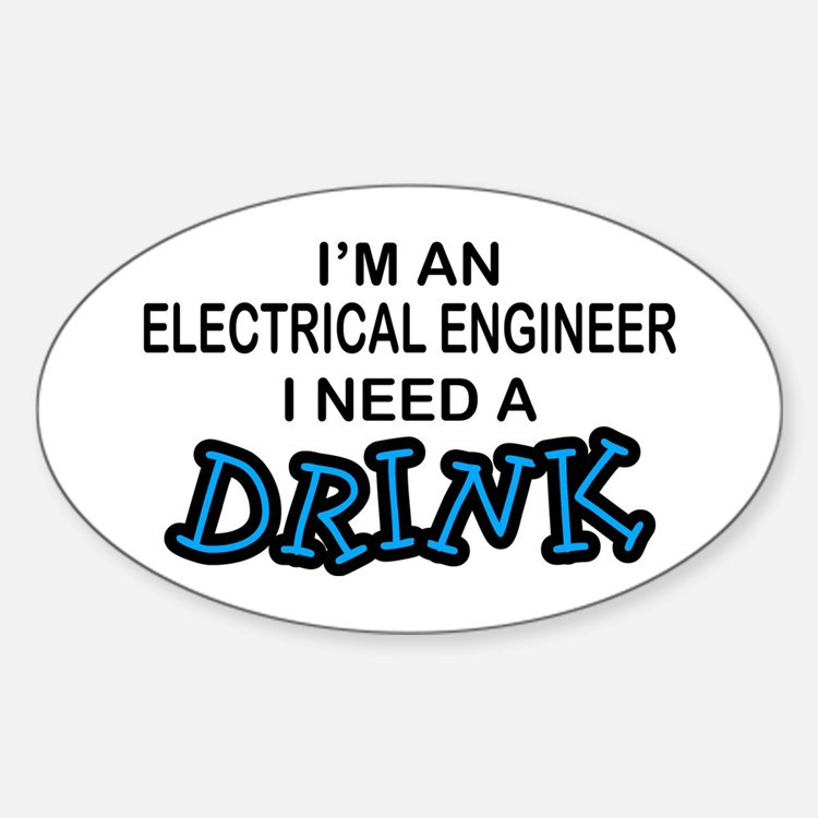 EE Need a Drink Oval Decal
