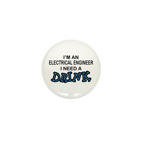 EE Need a Drink Mini Button