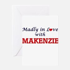 Madly in Love with Makenzie Greeting Cards