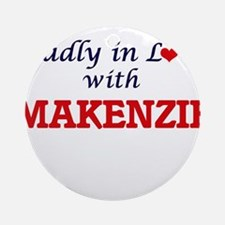 Madly in Love with Makenzie Round Ornament