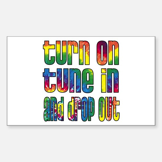 Turn on, Tune in, Drop out Rectangle Decal