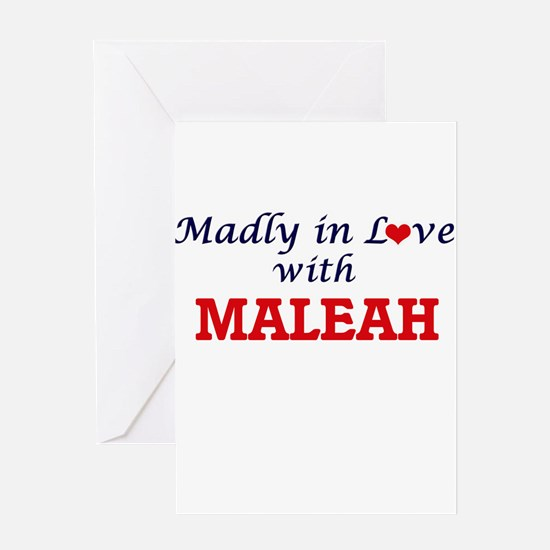 Madly in Love with Maleah Greeting Cards