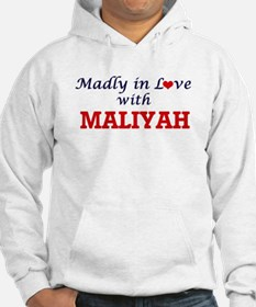 Madly in Love with Maliyah Hoodie