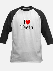 """""""I Love (Heart) Teeth"""" Tee"""