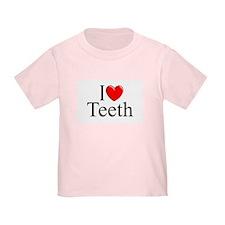 """""""I Love (Heart) Teeth"""" T"""
