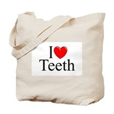 """""""I Love (Heart) Teeth"""" Tote Bag"""
