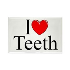 """I Love (Heart) Teeth"" Rectangle Magnet"