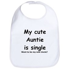 My cute Auntie is single Bib