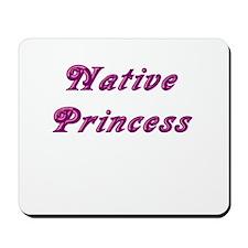 Native Princess Mousepad
