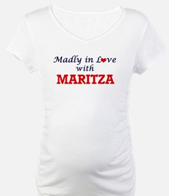 Madly in Love with Maritza Shirt