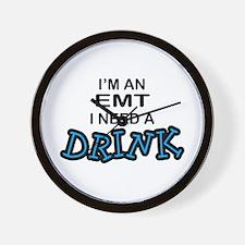 EMT Need a Drink Wall Clock