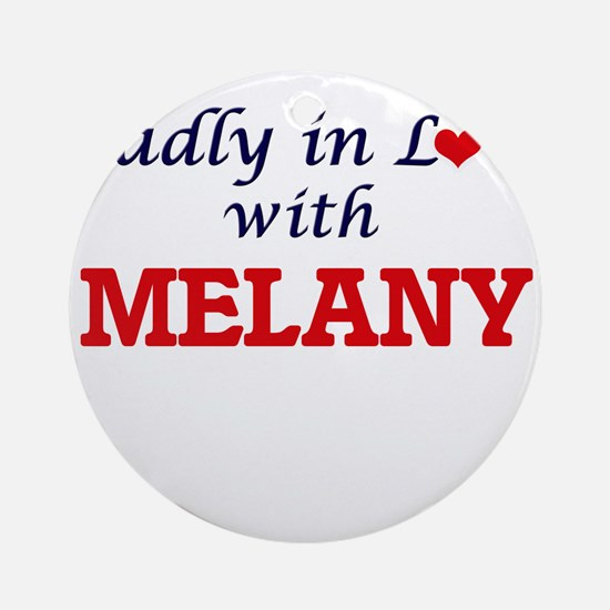 Madly in Love with Melany Round Ornament