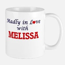 Madly in Love with Melissa Mugs