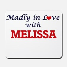 Madly in Love with Melissa Mousepad