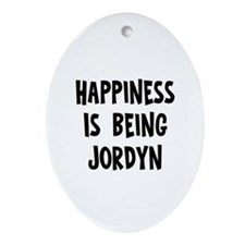 Happiness is being Jordyn Oval Ornament