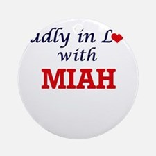 Madly in Love with Miah Round Ornament