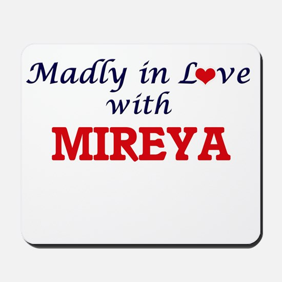 Madly in Love with Mireya Mousepad
