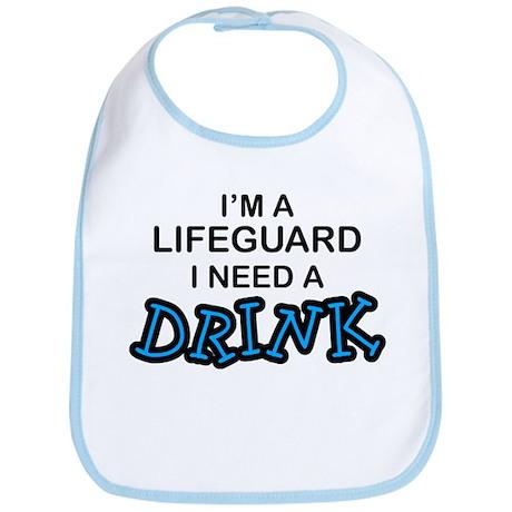 Lifeguard Need a Drink Bib
