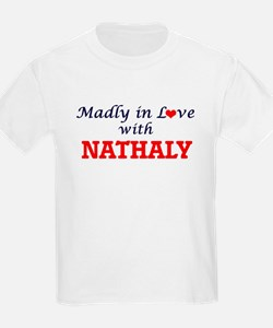 Madly in Love with Nathaly T-Shirt