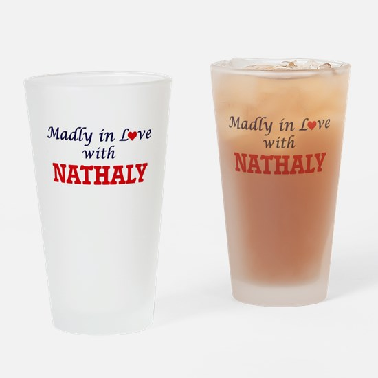 Madly in Love with Nathaly Drinking Glass