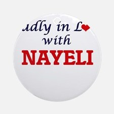 Madly in Love with Nayeli Round Ornament
