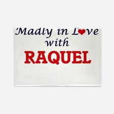Madly in Love with Raquel Magnets