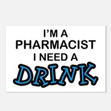 Pharmacist Need a Drink Postcards (Package of 8)
