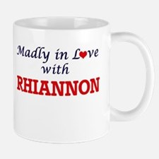 Madly in Love with Rhiannon Mugs
