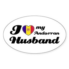 I love my Andorran husband Oval Decal