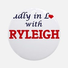 Madly in Love with Ryleigh Round Ornament