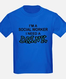 Social Worker Need a Drink T