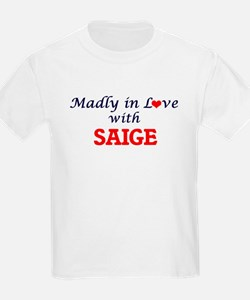 Madly in Love with Saige T-Shirt