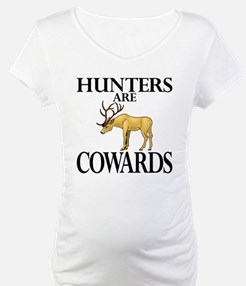 Hunters are cowards Shirt