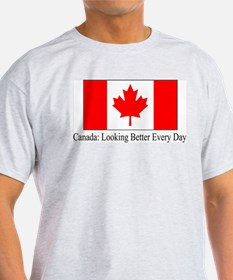 Canada: Looking Better Every Day T-Shirt