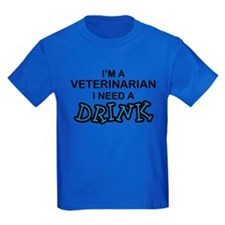 Veterinarian Need a Drink T