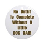 A Little Dog Hair Ornament (Round)