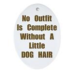 A Little Dog Hair Oval Ornament