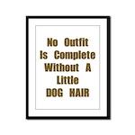 A Little Dog Hair Framed Panel Print