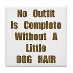 A Little Dog Hair Tile Coaster