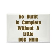 A Little Dog Hair Rectangle Magnet