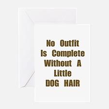 A Little Dog Hair Greeting Card