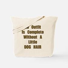 A Little Dog Hair Tote Bag