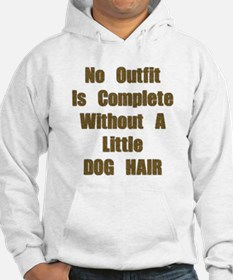 A Little Dog Hair Jumper Hoodie