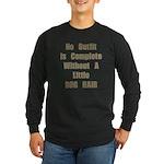 A Little Dog Hair Long Sleeve Dark T-Shirt