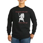 Hit with Sticks Long Sleeve Dark T-Shirt