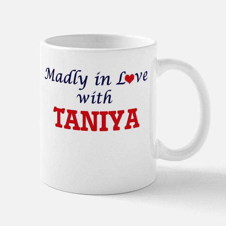 Madly in Love with Taniya Mugs